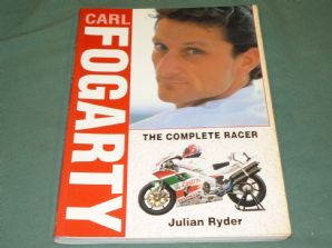 CARL FOGARTY - The Complete Racer (Julian Ryder 1996)